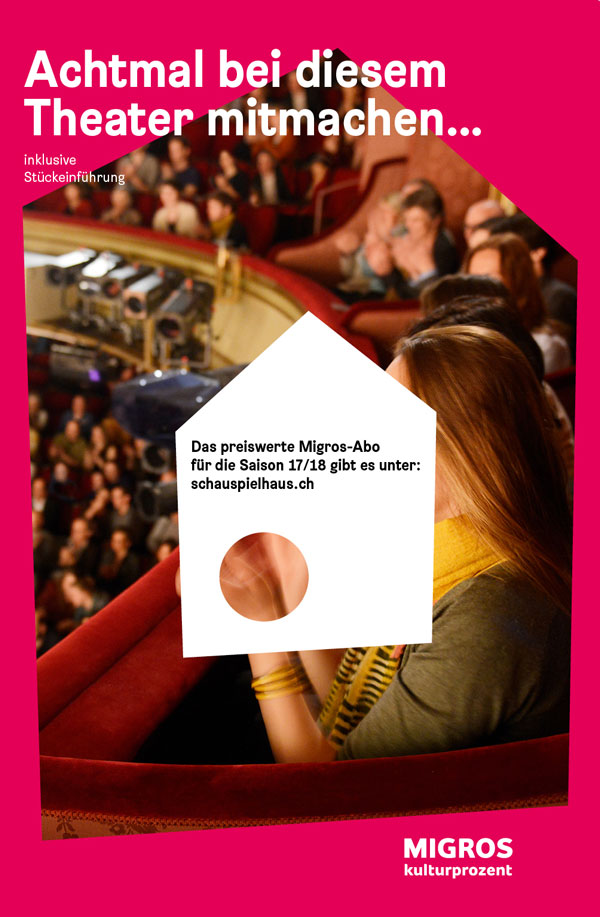 Migros Kulturprozent | Schauspielhaus Zürich - Migros-Abo